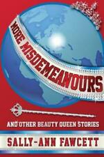 More Misdemeanours - And Other Beauty Queen Stories