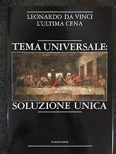 TEMA UNIVERSALE: SOLUZIONE UNICA / LEONARDO DA VINCI. L'ULTIMA CENA - F. Conti