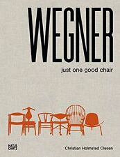 Hans J. Wegner: Just One Good Chair New Hardcover Book Christian Holmstedt Olese