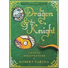 The Dragon & the Knight by Robert Sabuda (Hardback, 2014)