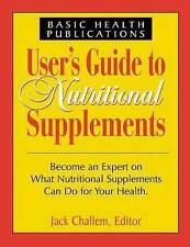 Users Guide to Nutritional Supplements by Challem, Jack -Hcover