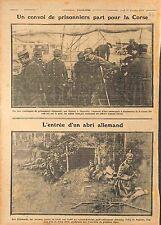 Prisonniers Allemands Feldgrauen en Corse/Abri Shelters Deutsches Heer WWI 1914