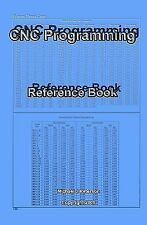 Cnc Programming: Reference Book by Peterson, Michael J. -Paperback