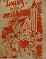 ++VENEZ À LA MISSION ordianaire de la messe CHANT PARTITION 1946 CROZIER RARE++