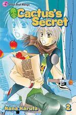 Cactus's Secret, Vol. 2 by Nana Haruta (2010, Paperback)Manga
