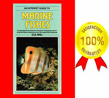 AN INTERPET GUIDE TO MARINE FISHES, DICK MILLS, 100 COLOUR PHOTOS ON 120 PAGES