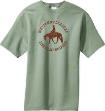 Western Pleasure Life at Show Speed Horse & Rider T-Shirt Multiple Color & Sizes