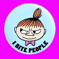 """LITTLE MY THE MOOMINS """"I BITE PEOPLE'' BUTTON PIN BADGE"""