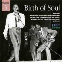 BIRTH OF SOUL VOLUME 3 Various NEW & SEALED NORTHERN RARE SOUL CD (KENT) 60s R&B