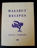 Vintage Halibut Recipes Booklet by Halibut Fishermen's Wives Assoc. Seattle WA