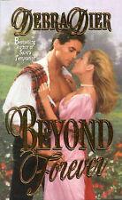 (Good)-Beyond Forever (Paperback)-Dier, Debra-0843946237