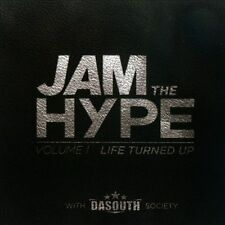 Jam the Hype, Vol. 1: Life Turned Up by Various Artists (CD, Nov-2013, Save)