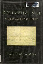 The Redemptive Self: Stories Americans Live By Book Dan P McAdams HCDJ
