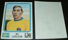 N°277 LARSSON SVERIGE WM74 RECUPERATION PANINI FOOTBALL MÜNCHEN 74 MUNICH 1974