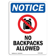 Osha Notice - No Backpacks Allowed Sign With Symbol | Heavy Duty Sign or Label