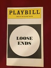 Playbill - Loose Ends -Circle in the Square Theatre - Kevin Kline & Roxanne Hart