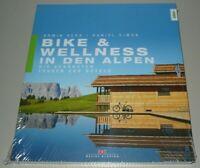 Herb Simon: Bike & Wellness in den Alpen Die schönsten Touren Hotels Buch Neu!