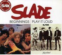 Slade - Beginnings / Play It Loud [CD]