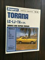 Holden Torana LC-LJ-TA 4 Cyl Service And Repair Manual Gregory's No 56 VGC HC
