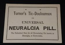 Trade Card TURNER'S TIC-DOULOUREUX OR UNIVERSAL NEURALGIA PILL