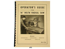 "Delta 16"" Radial Arm Saw Operators, Maintenance, & Parts Manual *872"