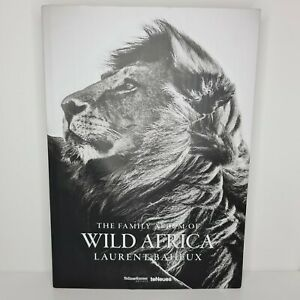 The Family Album of Wild Africa (Hardcover *) By Laurent Baheux   FREE P&P