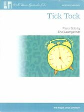 Tick Tock Later Elementary Piano Solo Sheet Music Eric Baumgartner Willis
