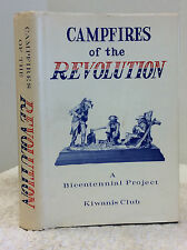 CAMP-FIRES OF THE AMERICAN REVOLUTION- Henry C. Watson, 1976
