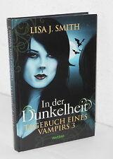 Lisa J. Smith - In der Dunkelheit - Tagebuch eines Vampirs 3 (geb., Top)