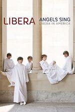 Angels Sing - Libera in America [DVD] [2015]