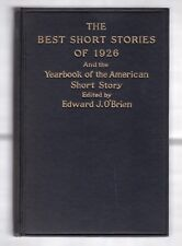 THE BEST SHORT STORIES OF 1926 1st EDITION O'BRIEN   THE UNDEFEATED by HEMINGWAY