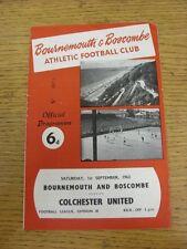 01/09/1962 Bournemouth V Colchester United (PIEGHE, GRAFFI, Penna segno su copertina).