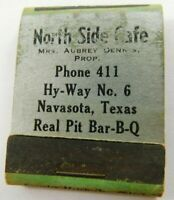 North Side Cafe Navasota Texas Pit Bar-B-Q Struck Vintage Matchbook Ad