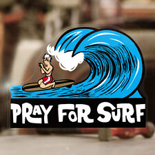 """Pray for surf sticker decal hot rod Oahu Maui surf Hawaii surfing 4.25"""""""
