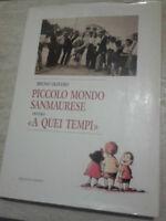 Bruno Olivero - PICCOLO MONDO SANMAURESE - 1989 - 1° Ed. Ennepi - San Mauro T.se