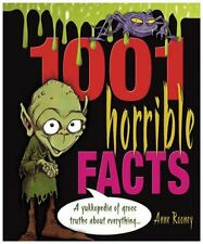 1001 Horrible Facts: A Yukkopedia of Gross Truths About Everything...,Anne Roon