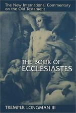 The Book of Ecclesiastes The New International Commentary on the Old Testament