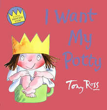 I Want My Potty by Tony Ross (Paperback, 2006)