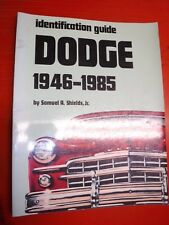 Dodge Cars, Nineteen Forty-Six to Nineteen Eighty-Five by Samuel A., Jr. Shields