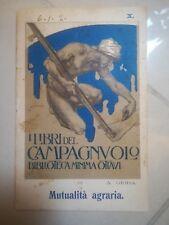 MANUALITA' AGRARIA I LIBRI DEL CAMPAGNUOLO ILL. STAGLIANO GIODA L'ABBICI' 1911