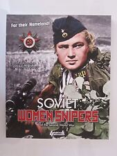 Soviet Women Snipers of the Second World War - Well Illustrated