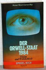 Werner Meyer-Larsen (Hrsg) - DER ORWELL-STAAT 1984 - Vision oder Wirklichkeit