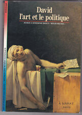David, l'art et le politique, Marie-Catherine SAHUT Régis MICHEL