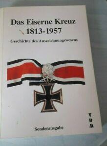 Das Eiserne Kreuz 1813-1957-Geschichte des Auszeichnungswesens Sonderausgabe