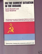 On the Current Situation in the Ukraine Communism book
