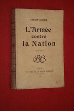 L'ARMEE CONTRE LA NATION par URBAIN GOHIER  éd LA REVUE BLANCHE 1899