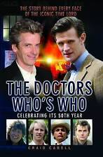 Doctors - Who's Who?. The Story Behind Every Face of the Iconic Time Lord by Cab