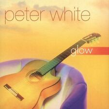 Glow by Peter White (Guitar)  Super Audio CD,  New Sealed