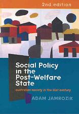 #JK8, Adam Jamrozik SOCIAL POLICY IN THE POST-WELFARE STATE, SC GC 2nd ed