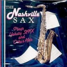 Nashville Sax - Plays Yakety Sax & Other Hits [New CD]